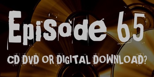 CD, DVD, DIGITAL DOWNLOAD