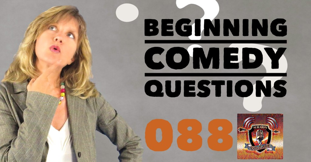beginning comedy questions