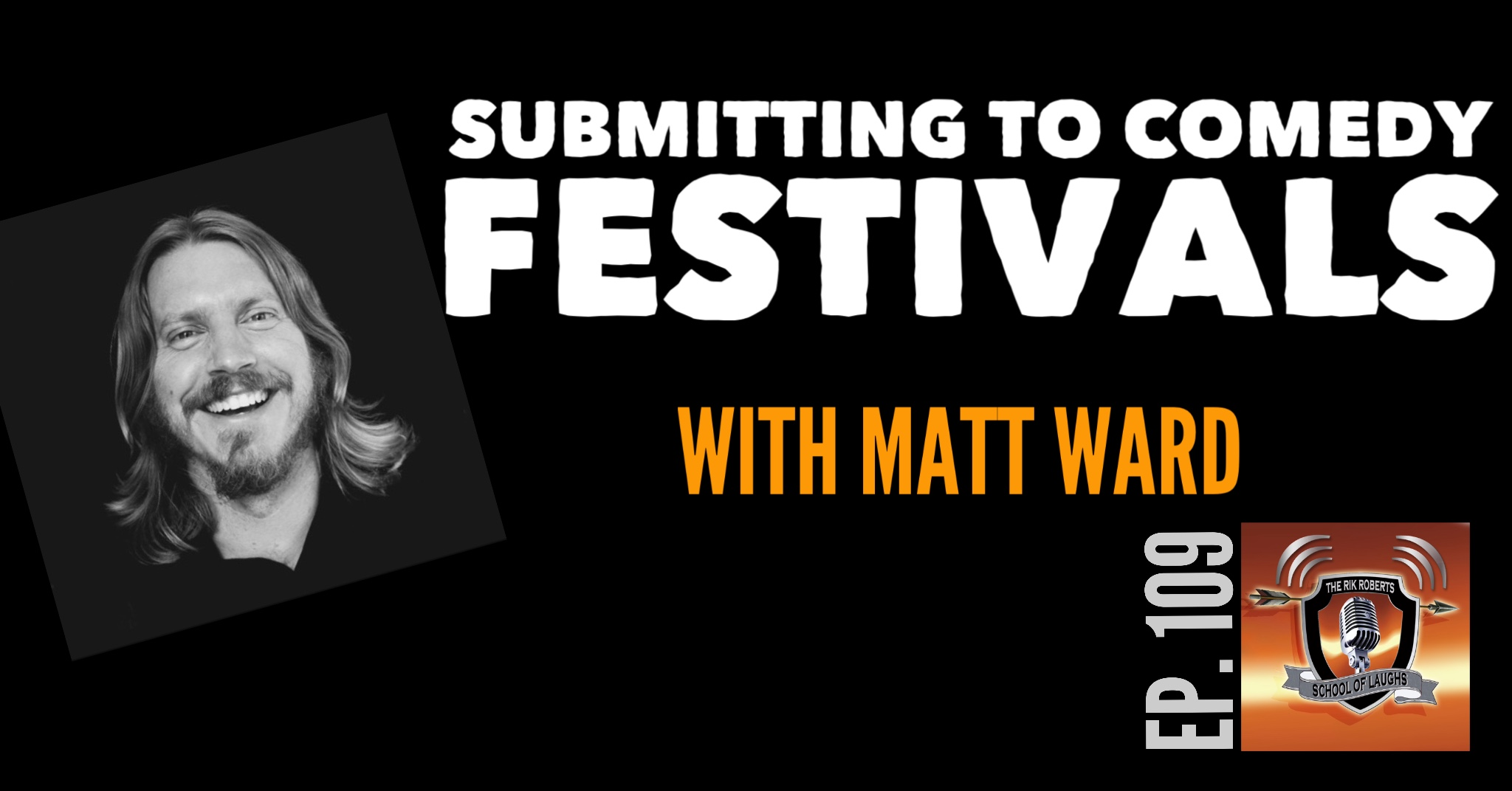 Submitting To Comedy Festivals