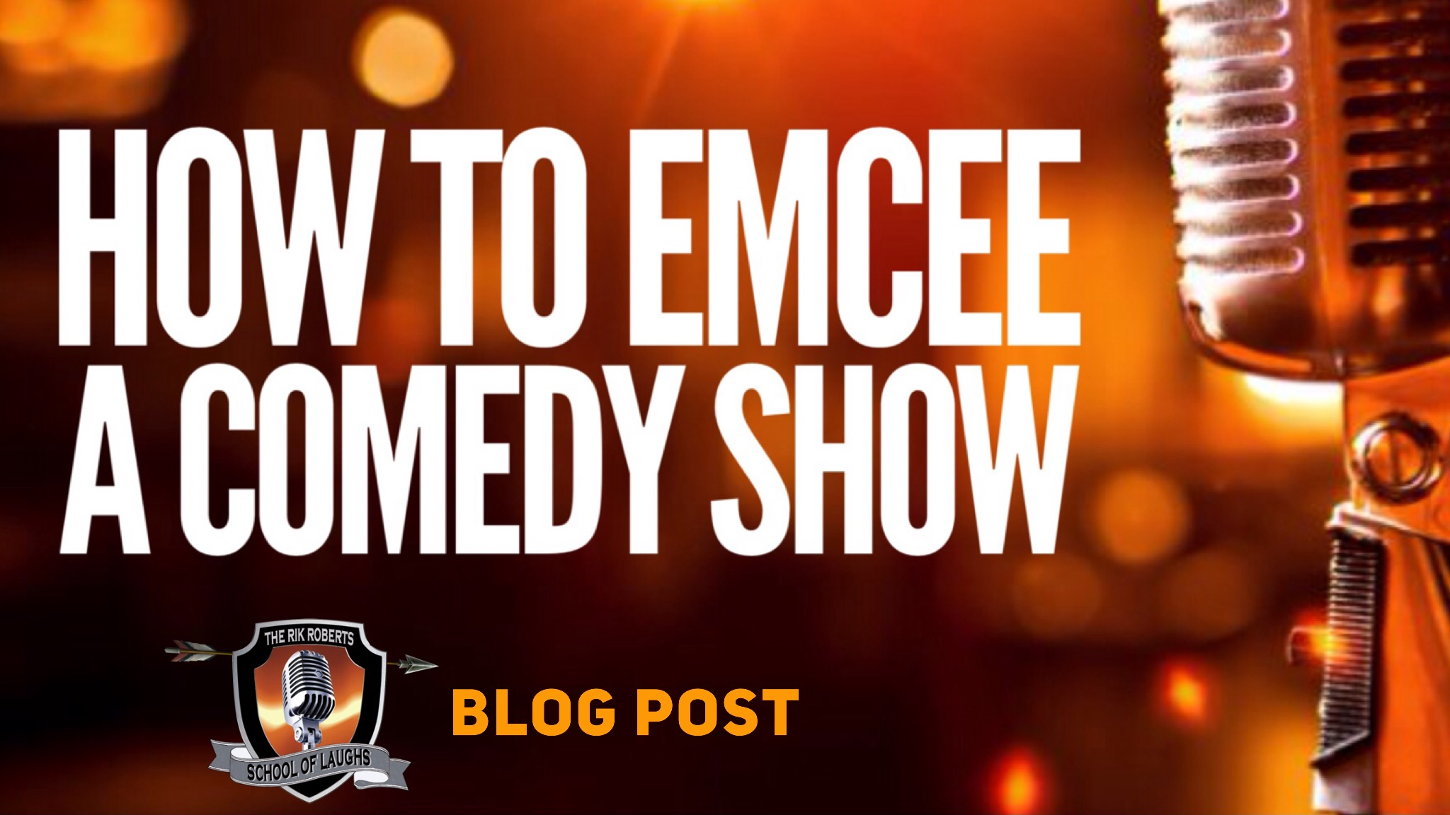 HOW TO EMCEE A COMEDY SHOW